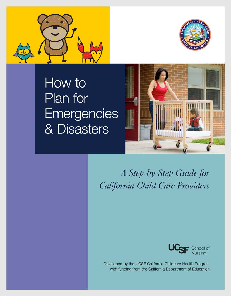 How to Plan for Emergencies & Disasters: A Step-by-Step Guide for California Childcare Providers