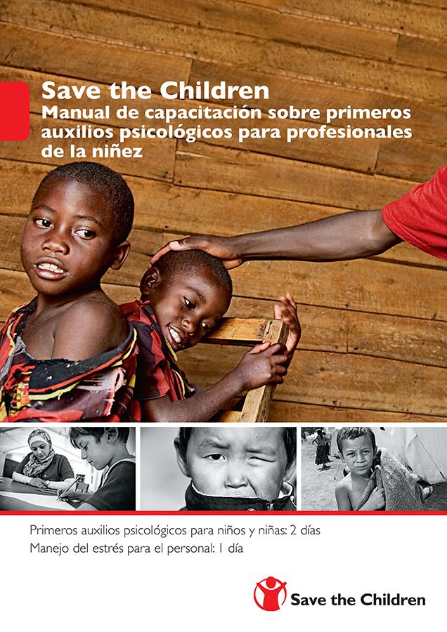 Manual de Capacitación sobre Primeros Auxilios Psicológicos para Profesionales de la Niñez