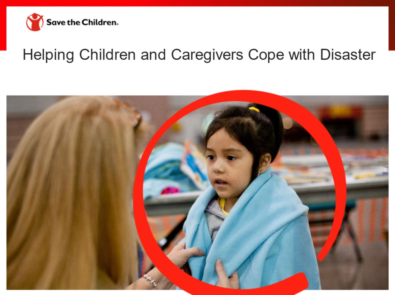 Helping Children & Caregivers Cope with Disaster