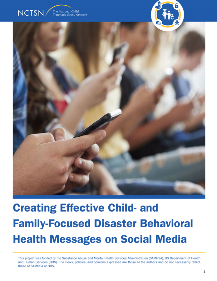 Creating Effective Child- and Family-Focused Disaster Behavioral Health Messages on Social Media